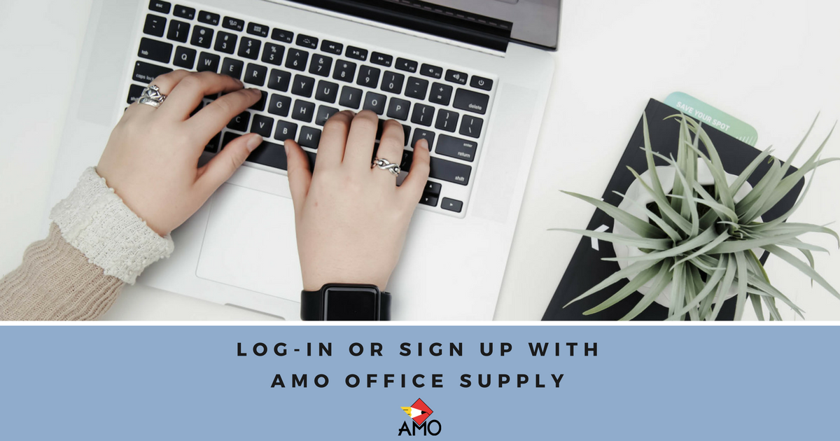 Log in or sign up with AMO Office Supply